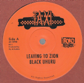 Black Uhuru - Leaving To Zion / Black Uhuru - Shine Eye Gal (Taxi / Iroko) EU 12""